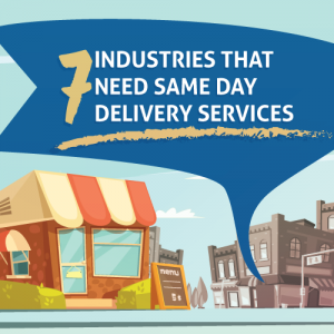 7 Industries that Need Same Day Delivery Services