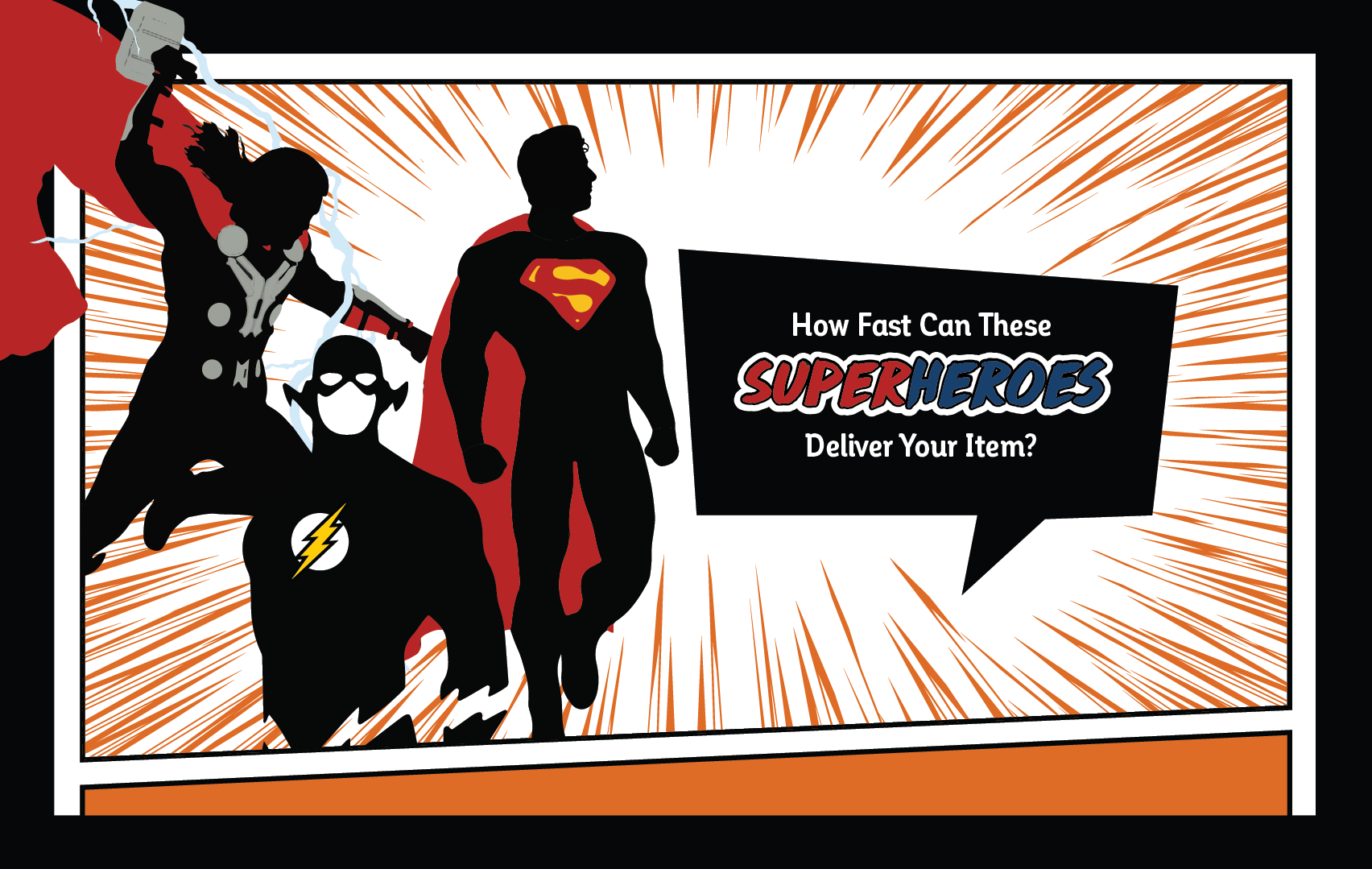 How Fast Can These Superheroes Deliver Your Item Banner Banner