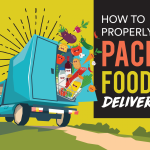 How to Properly Pack Food for Delivery