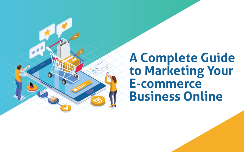 Complete Guide to Marketing Your Ecommerce Business Online-Banner